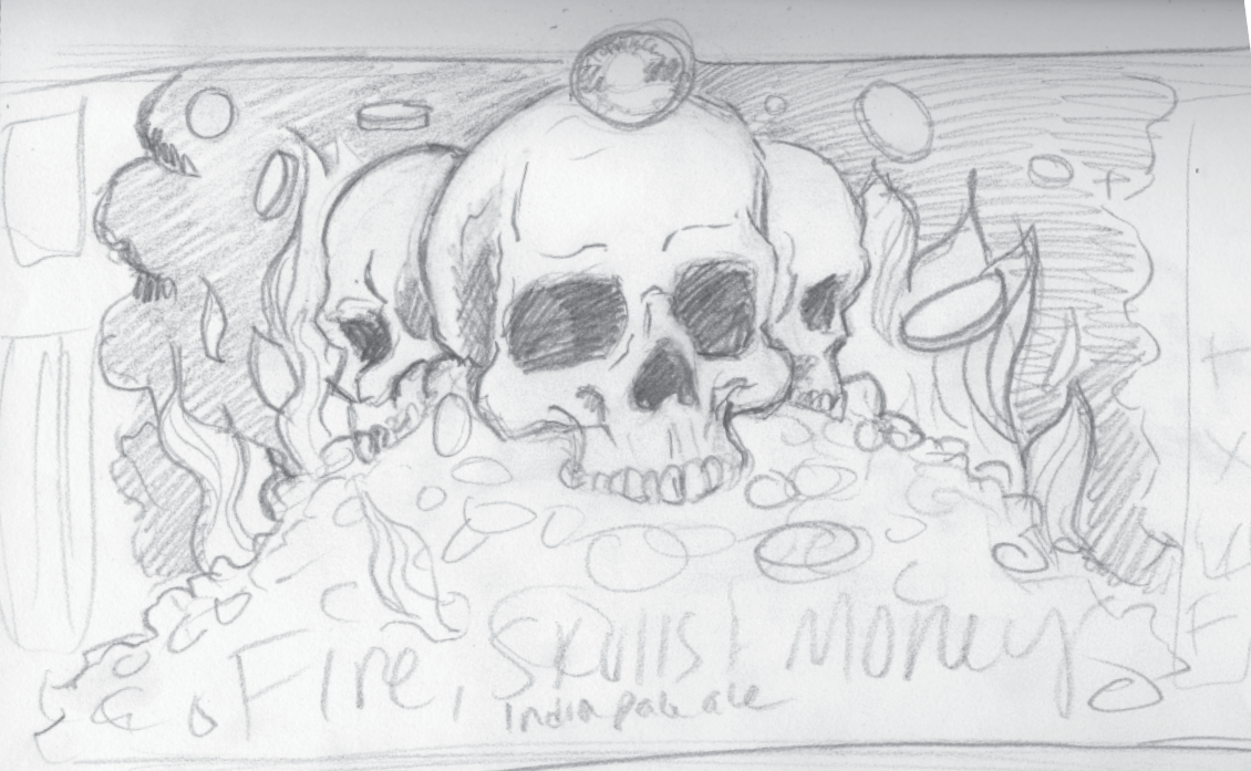 "Early concept sketch, ""Fire Skulls & Money"" by Sarah Hedlund"