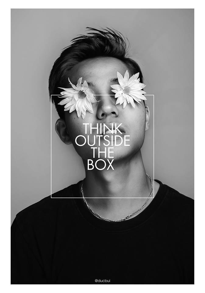 """Tôi của 5 năm trước lúc nào cũng """"Think outside the box"""""""