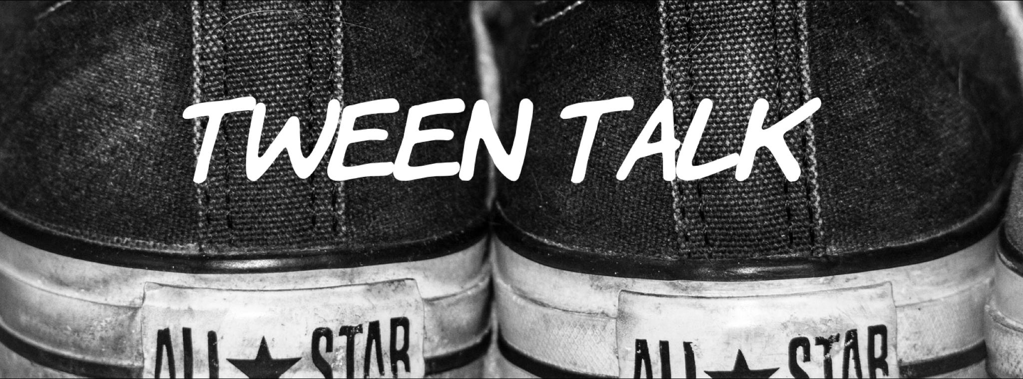 Tween Talk1 Banner.PNG