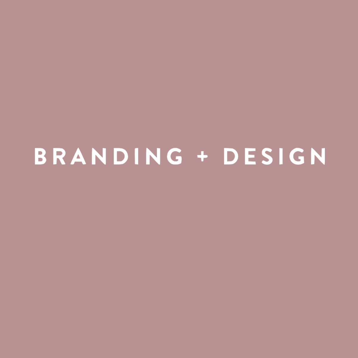BRANDING + DESIGN