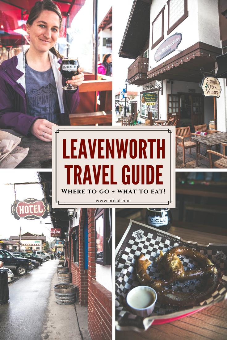 The ultimate travel guide for the adorable Bavarian village Leavenworth, Washington.
