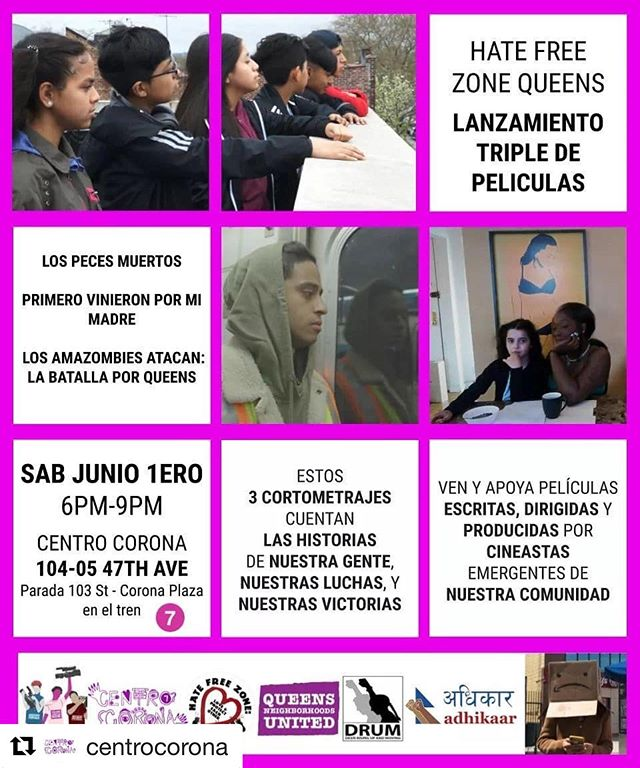 #Repost @centrocorona ・・・ Les invitamos el Sabado 1ero de Junio acompañennos a ver el lanzamiento de 3 cortometrajes increibles!  We invite you Saturday June 1st, join us to see the premier of 3 amazing shorts!  @hfzqueens @gapyouthmedia @queensneighborhoodsunited @drumnyc @adhikaar_ny