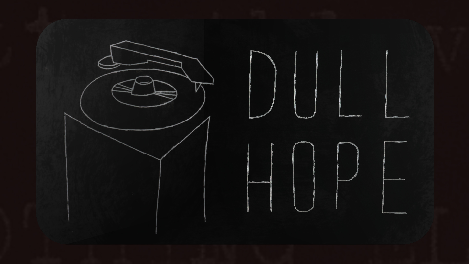 Dull-Hope-thumbnail.jpg