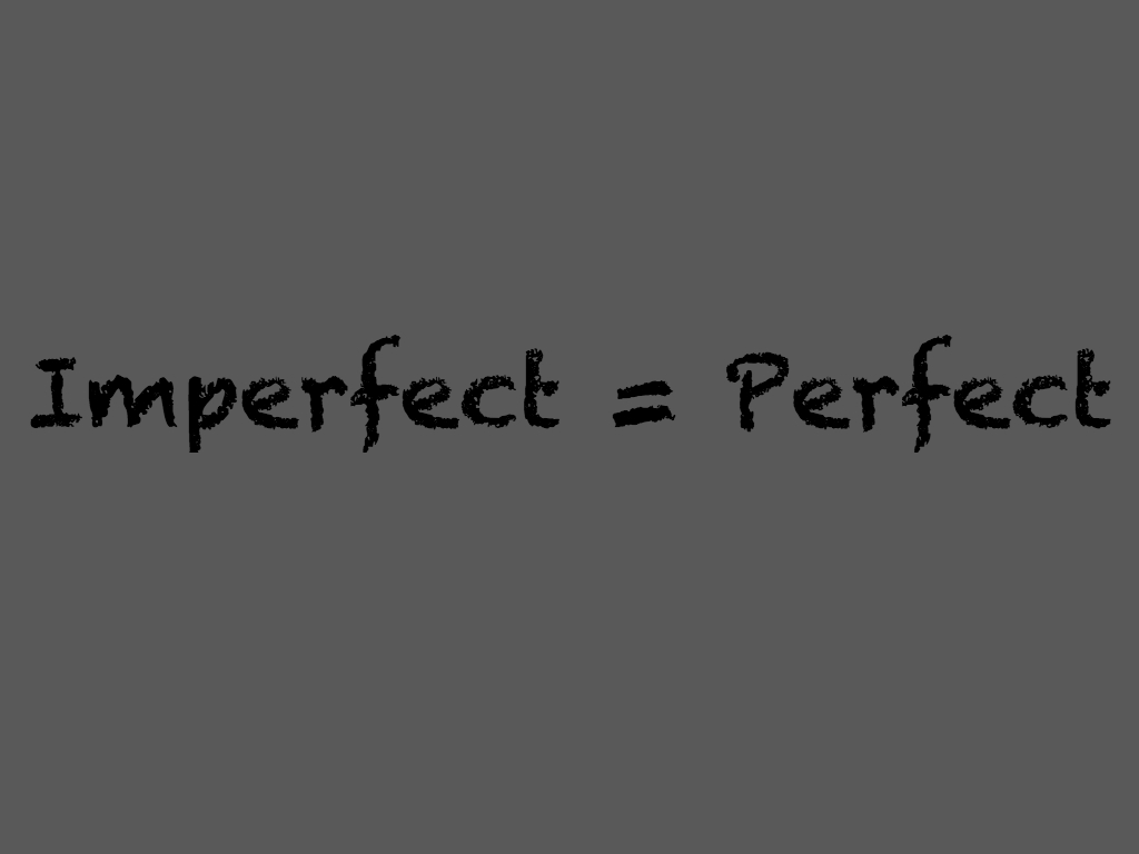 PerfectlyImperfectPic.jpg