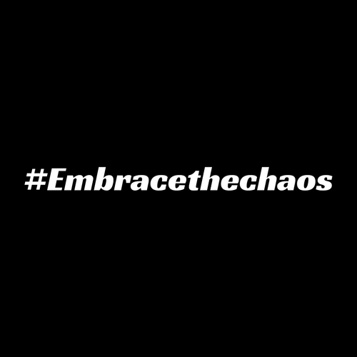 EmbraceTheChaos.png