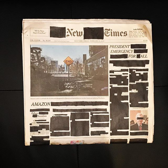 "Friday, February 15, 2019. ""President Emergency For All."" ""Amazon Follows Incentives."" ""Untitled."" . . . . . #erasurepoetry #erasurepoem #blackoutpoetry #blackoutpoems #newyorktimes #nytimes #poetry #poetryofinstagram #poems #makeblackoutpoetry #foundpoetry #politicalart #Artactivism #artnyc #nycart #newspaper #newspaperart"