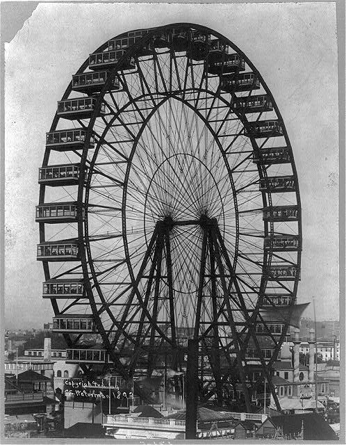 The first Ferris Wheel  (Image from the Library of Congress)