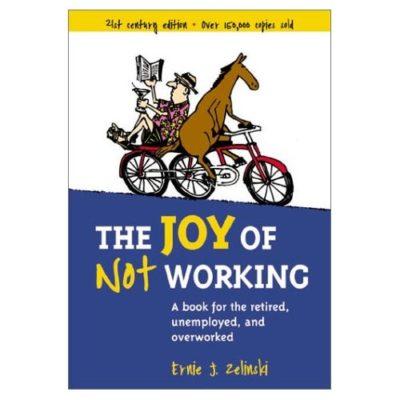 Joy of Not Working.jpg
