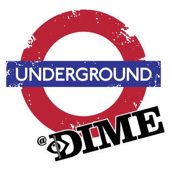 DIME Underground.jpg