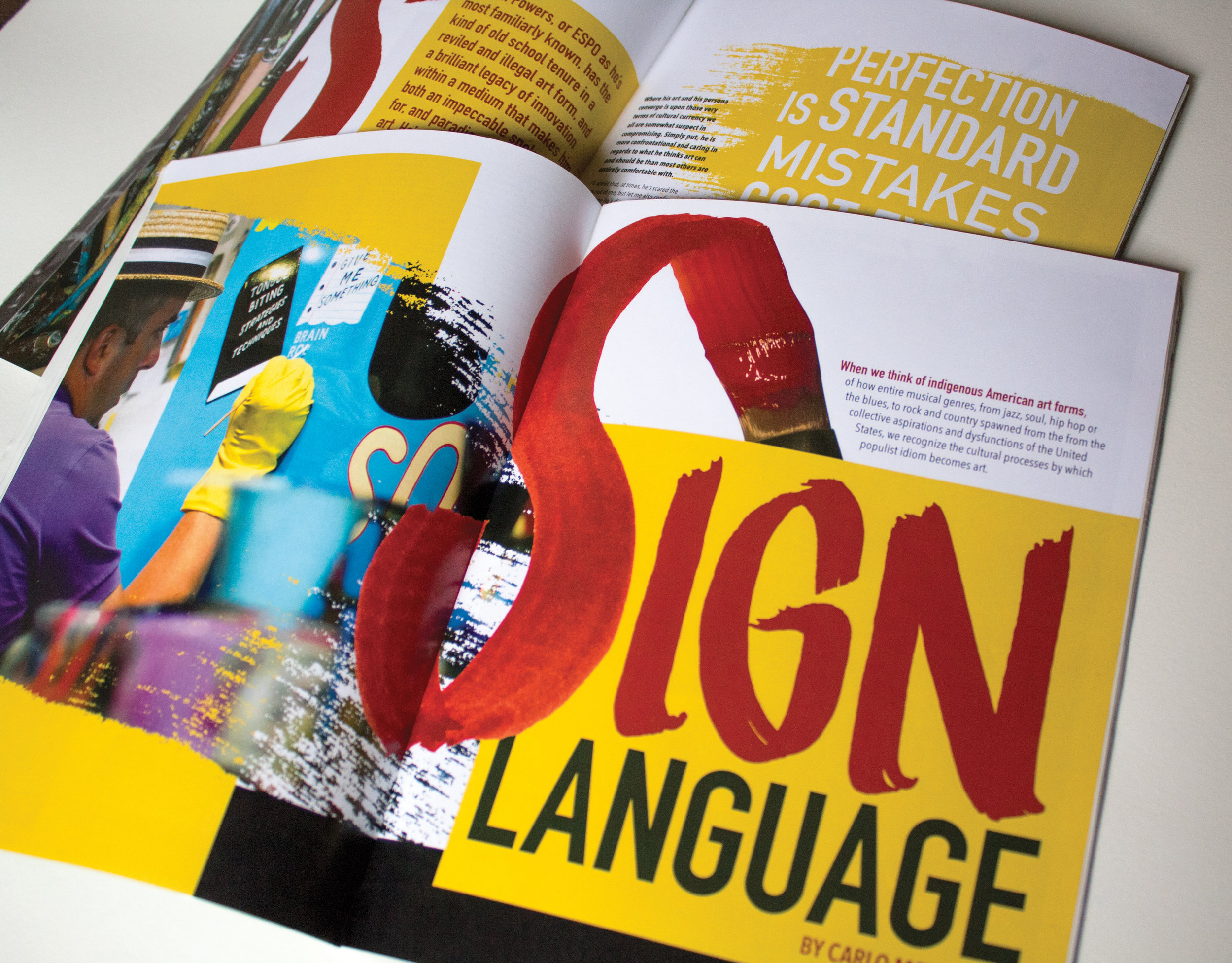 Sign Language - Magazine spread geared towards creatives supporting an article about hand-painted signs. Life-size imagery and exaggerated textures convey a hands-on, behind the scenes, experience.