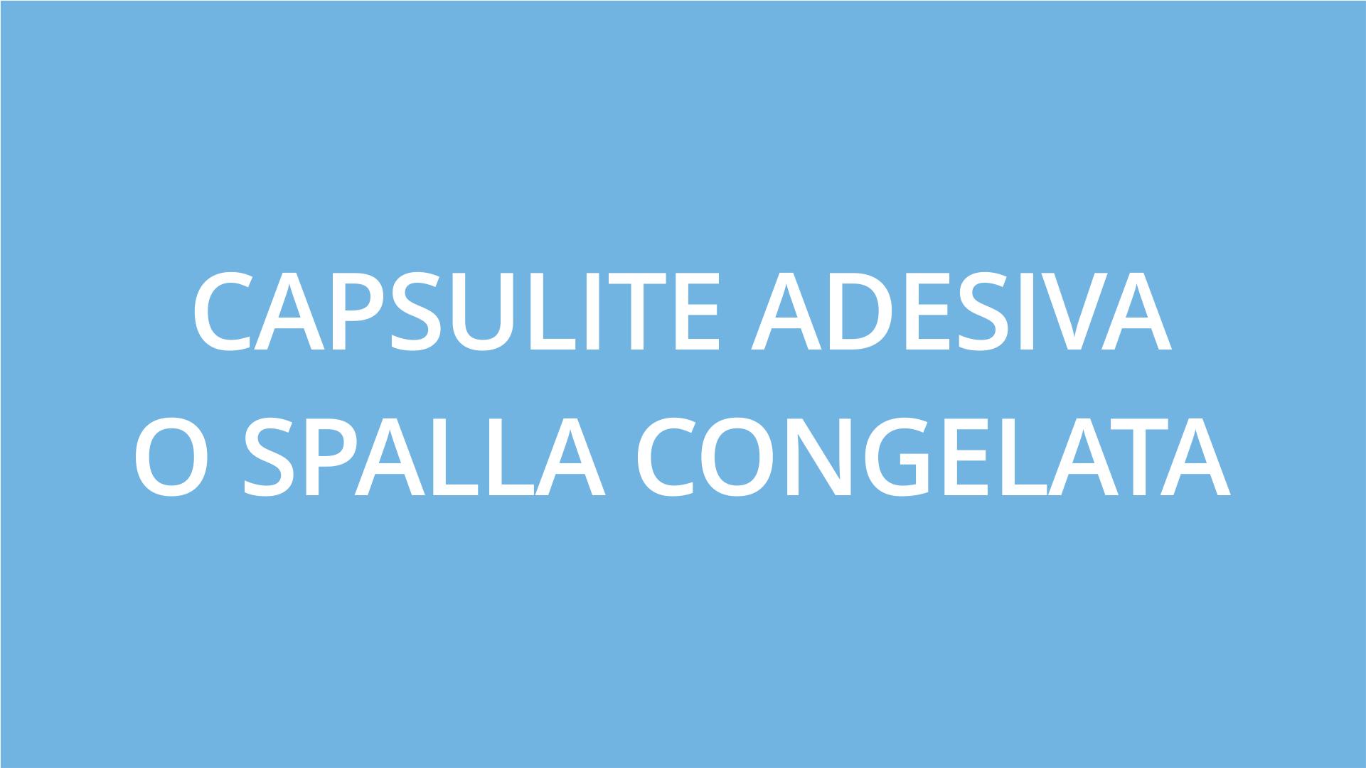 fisioterapia ughetta piacenza - capsulite adesiva o spalla congelata