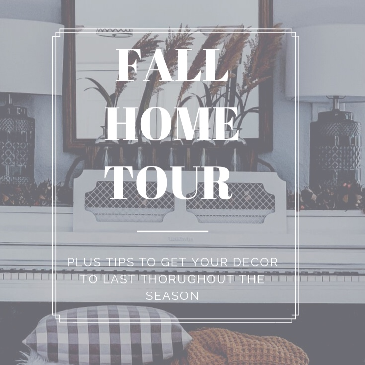 FALL HOME TOUR AND TIPS -