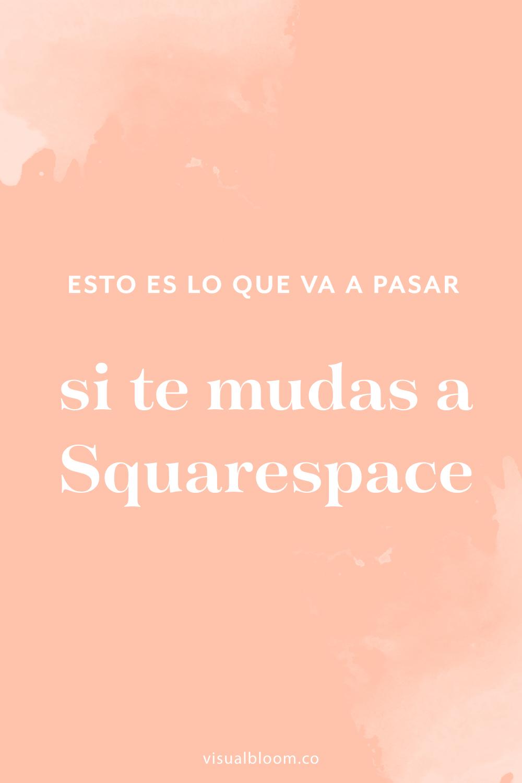 Squarespace es ideal para emprendedoras y pequeñas marcas, y en este post te explico qué cambios puedes esperar si te mudas a Squarespace desde otra plataforma. #Squarespace #SquarespaceEnEspañol #Emprendimiento #Bloguera #NegociosOnline