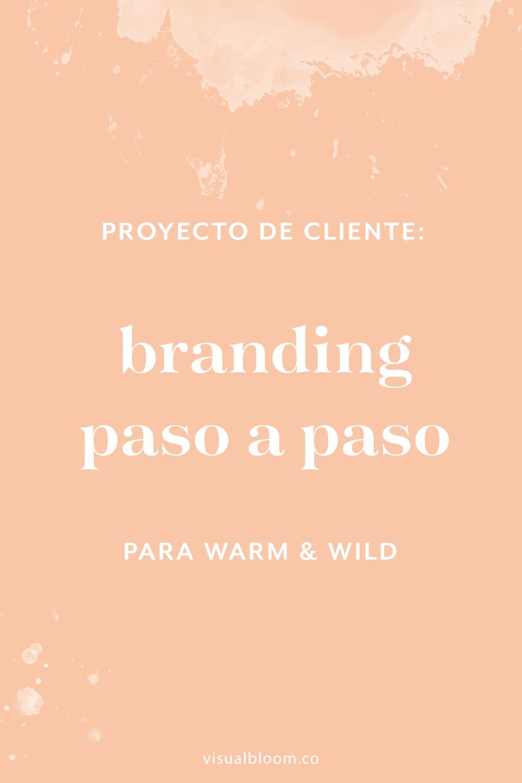 El diseño de identidad corporativa de Warm & Wild. Mi proceso de trabajo paso a paso. #DiseñoIdentidad #branding #emprendimiento #blogger #negociosonline #logo #MarcaPersonal