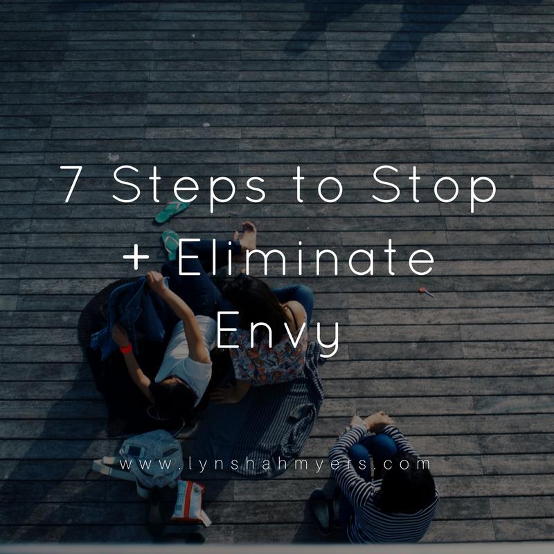 7 steps to eliminate envy