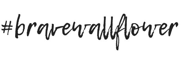 #bravewallfower2.png