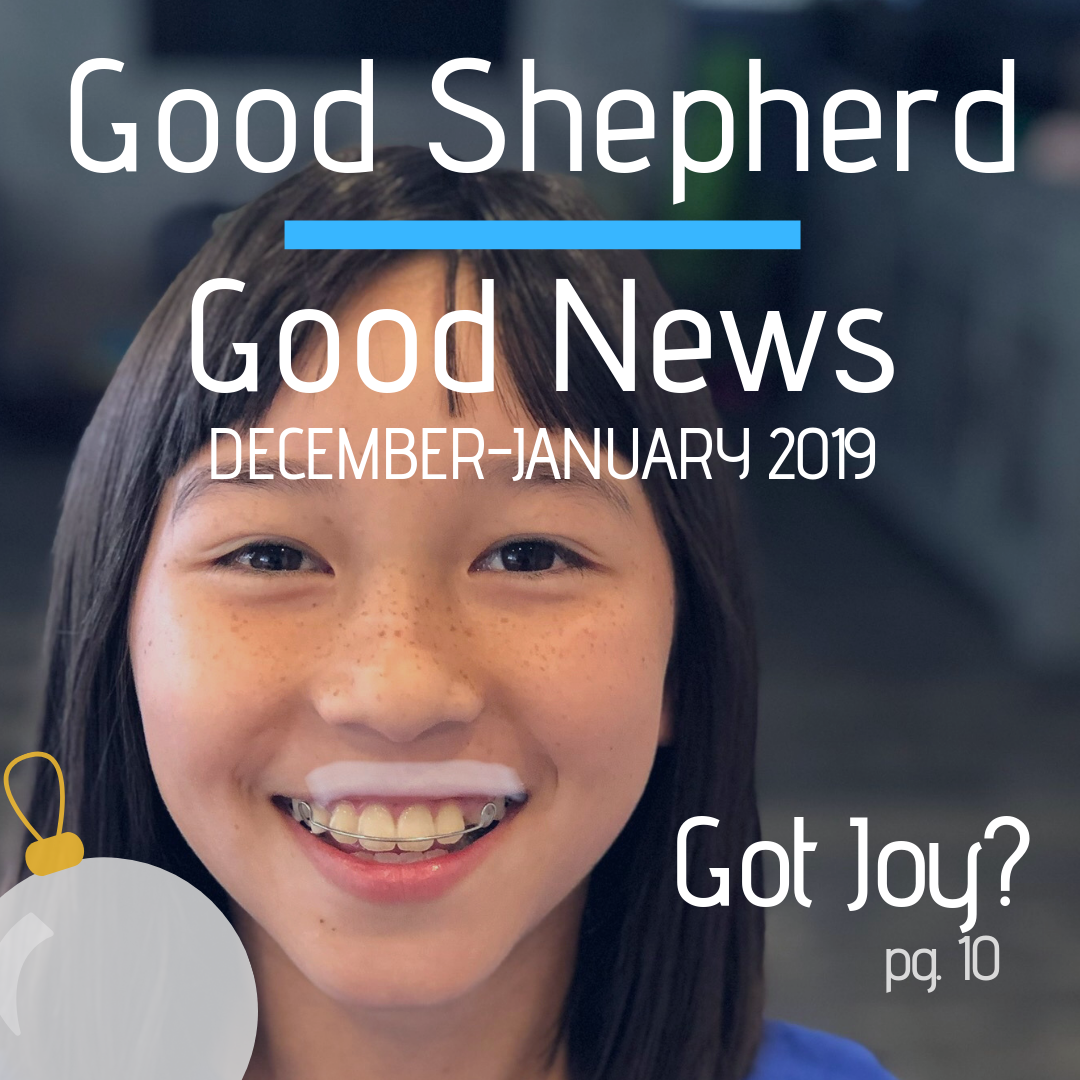 "Got Joy? December-January Magazine - Tuesdays at Ten is back in January. A discussion of the importance of our church preschool, ""Of Princess Astronauts & Shepherd Kings"" and ""Making the Holidays Mean More.""December-January Newsletter"