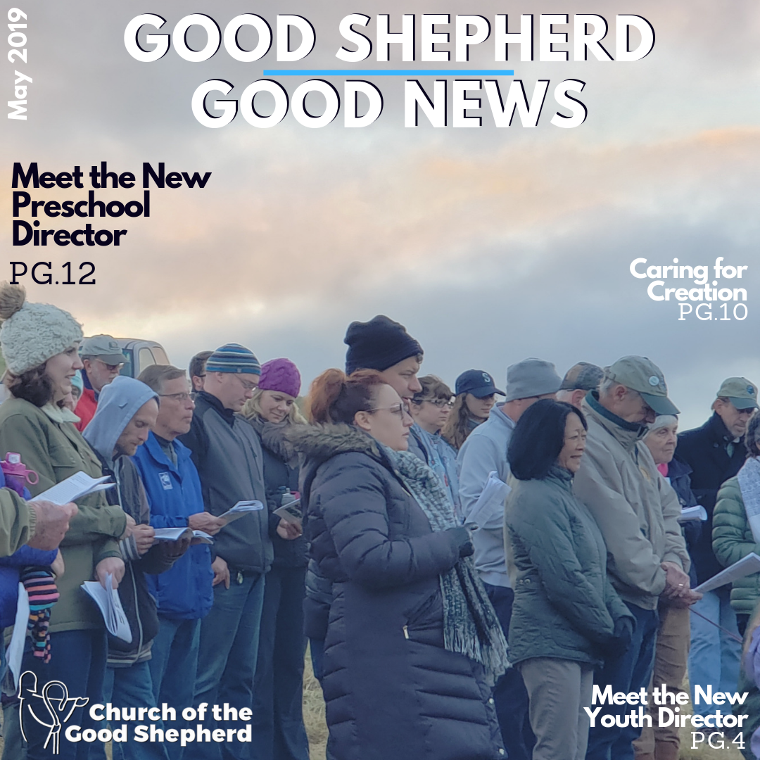 May Magazine - Caring for Creation!  Meet the new Preschool Director!Welcome to the new Youth Ministries Director!Read the Full Magazine Now