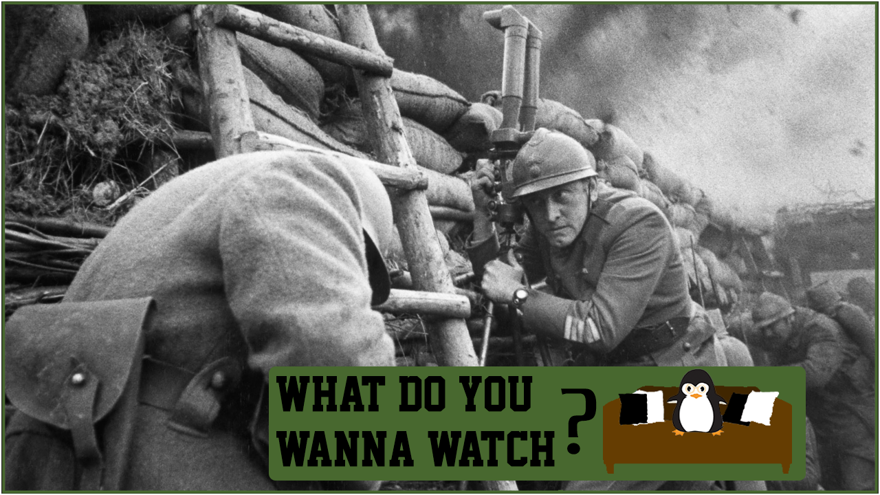 Episode 4 - Do You Wanna Watch Paths of Glory.png