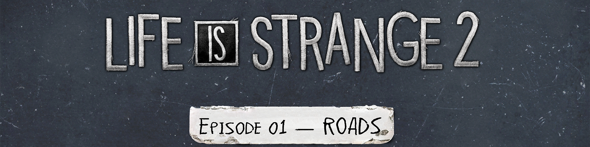 LiS 2 Roads Review Header.png