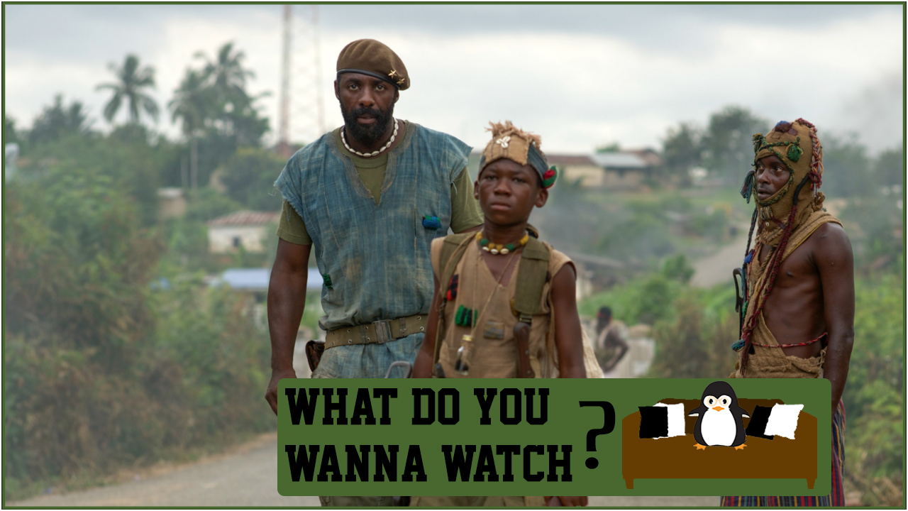 Episode 16 - Do You Wanna Watch Beasts of No Nation.png