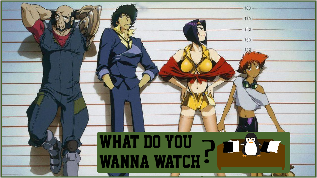 Episode 30 - What Do We Think Of Netflixs Cowboy Bebop Casting.jpg