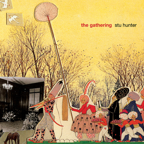 Stu Hunter - The Gathering