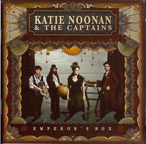 Katie Noonan & the Captains - The Emperor's Box