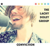 The Lachy Doley Group, Conviction