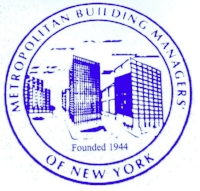 Metropolitan Building Managers' of New York  Est. 1944  Association based on Real Estate Management and Education.