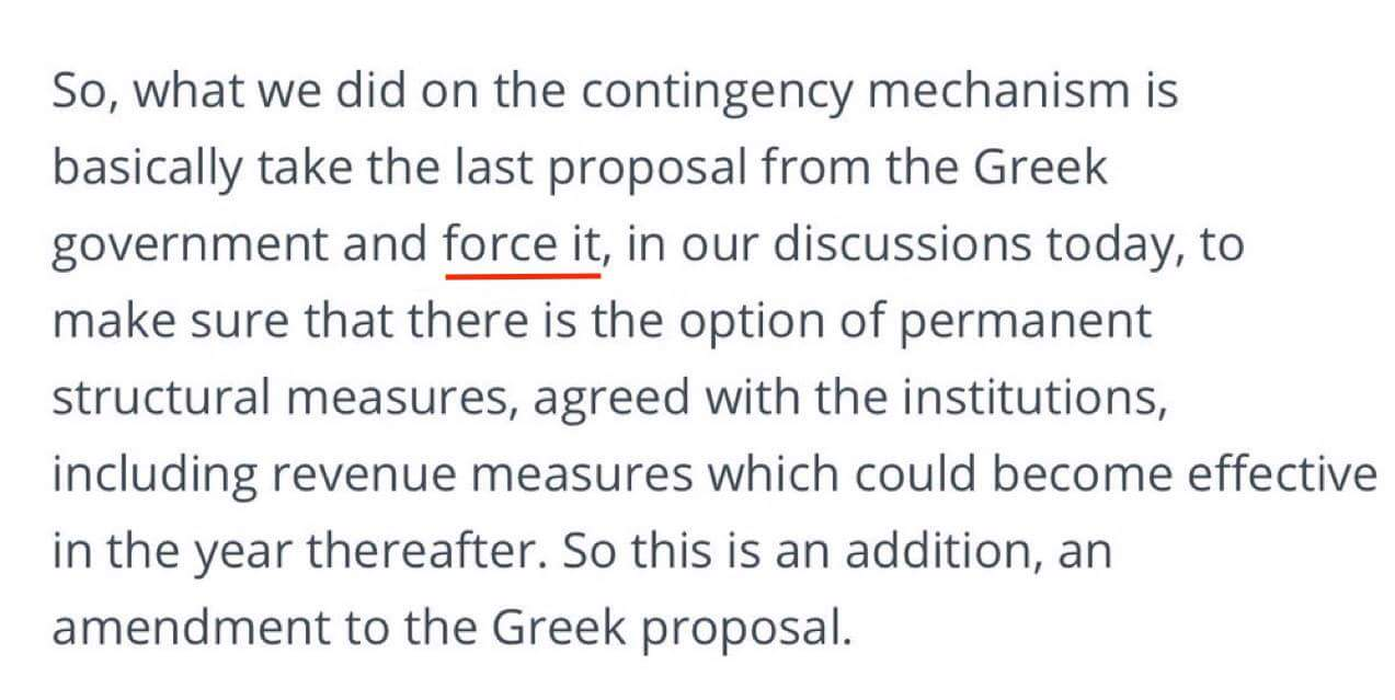(Extract from Eurogroup communique, with Jeroen Dijsselbloem (President of the Eurogroup of Eurozone Finance Ministers) boasting about 'forcing' Greece to capitulate, 10 May 2016)