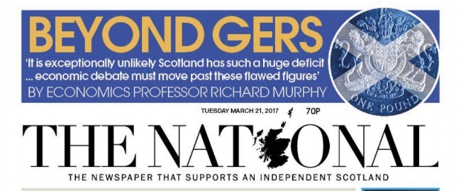 "Front cover of The National. Accompanying this, The National tweeted that the Murphy article explains ""why there are almost no facts to discuss on the Scottish economy"", a rather breathtaking claim given the repeated use of GERS as ""fact"" by the SNP, who The National avidly supports"
