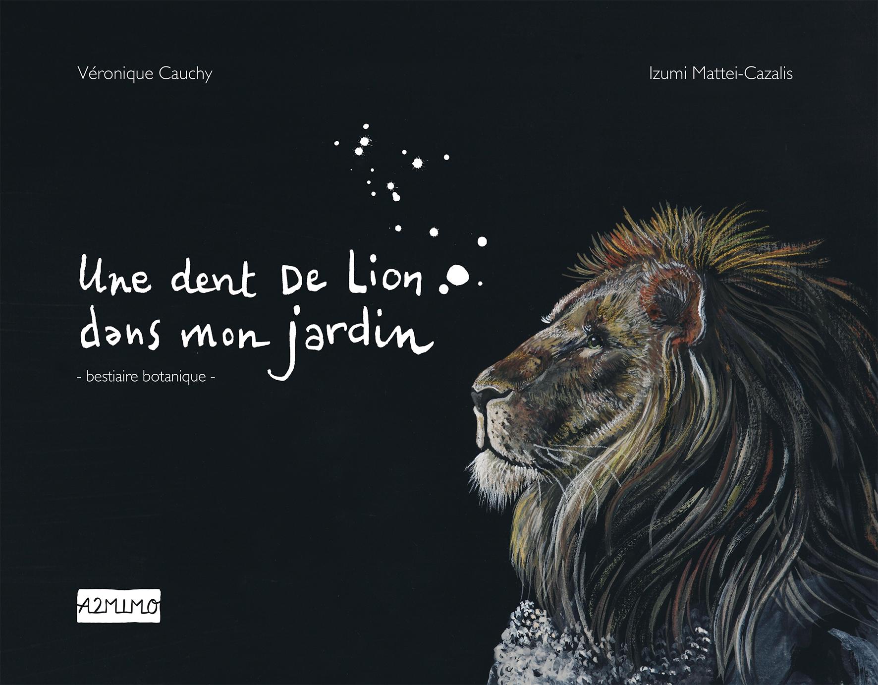 «Une dent de lion dans mon jardin» -