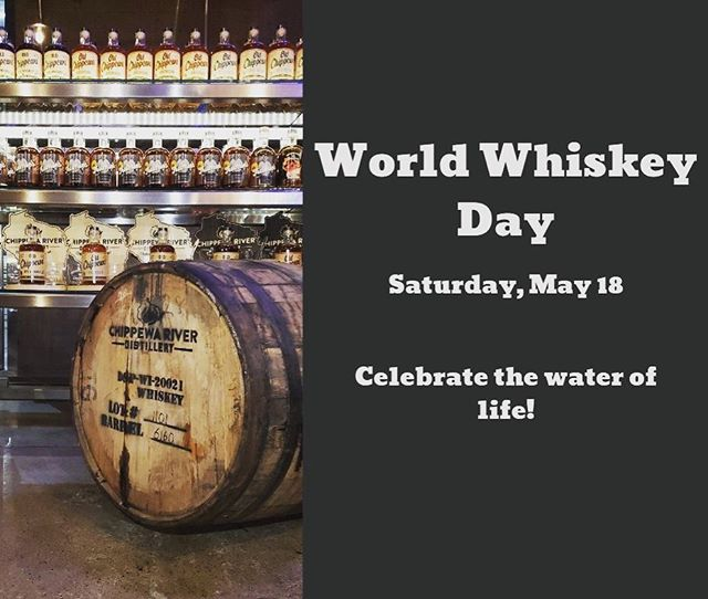 #worldwhiskeyday #anytimeiswhiskeytime #wateroflife #wicraftspirits #drinklocal #chippewafalls