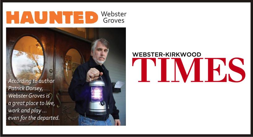 Feature article by Don Corrigan in the  Webster-Kirkwood Times