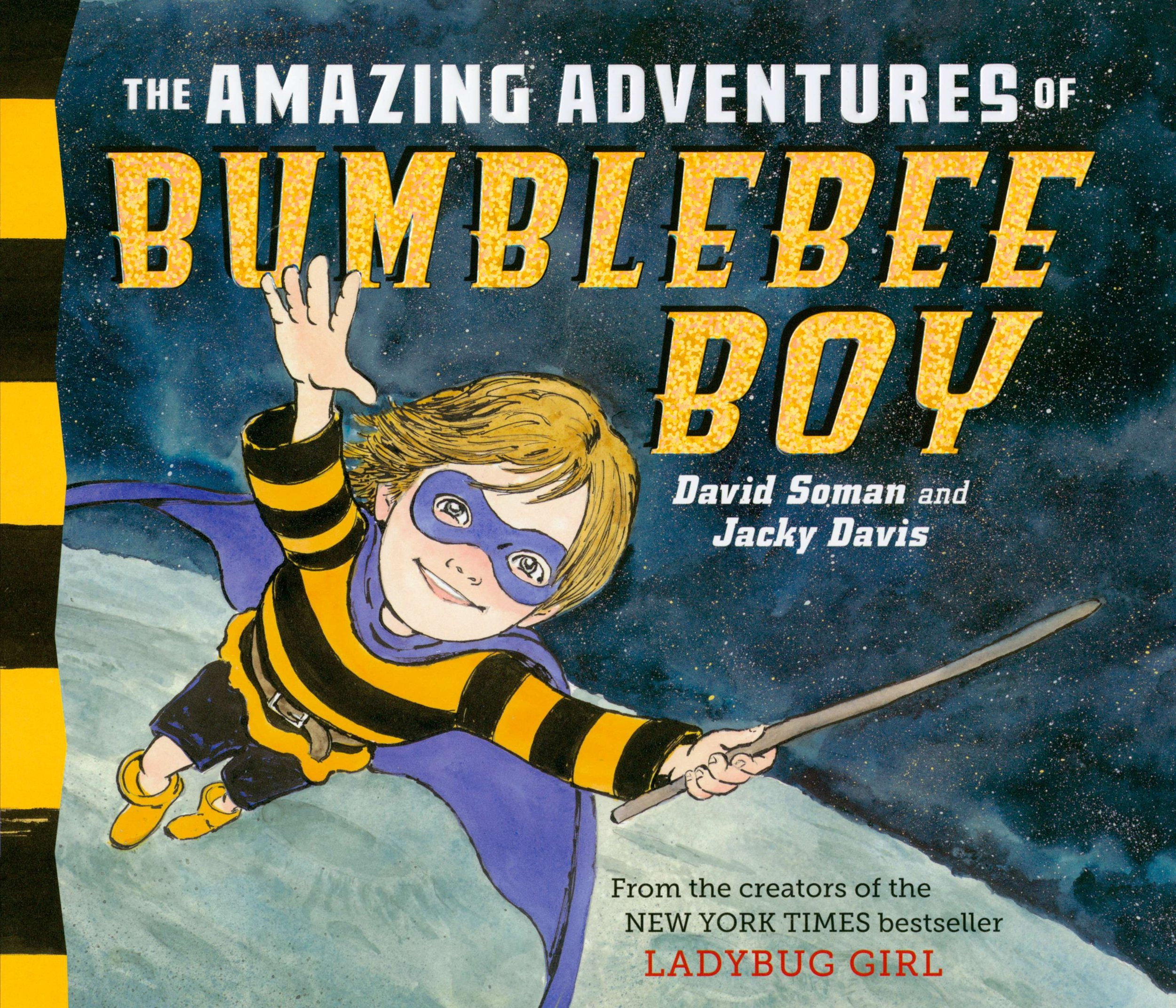 The Amazing Adventures of Bumblebee Boy - Through their imaginary adventures, Sam and Owen discover just how much fun a brother can be, and learn that there are times to play alone and times to play with others.READ MORE