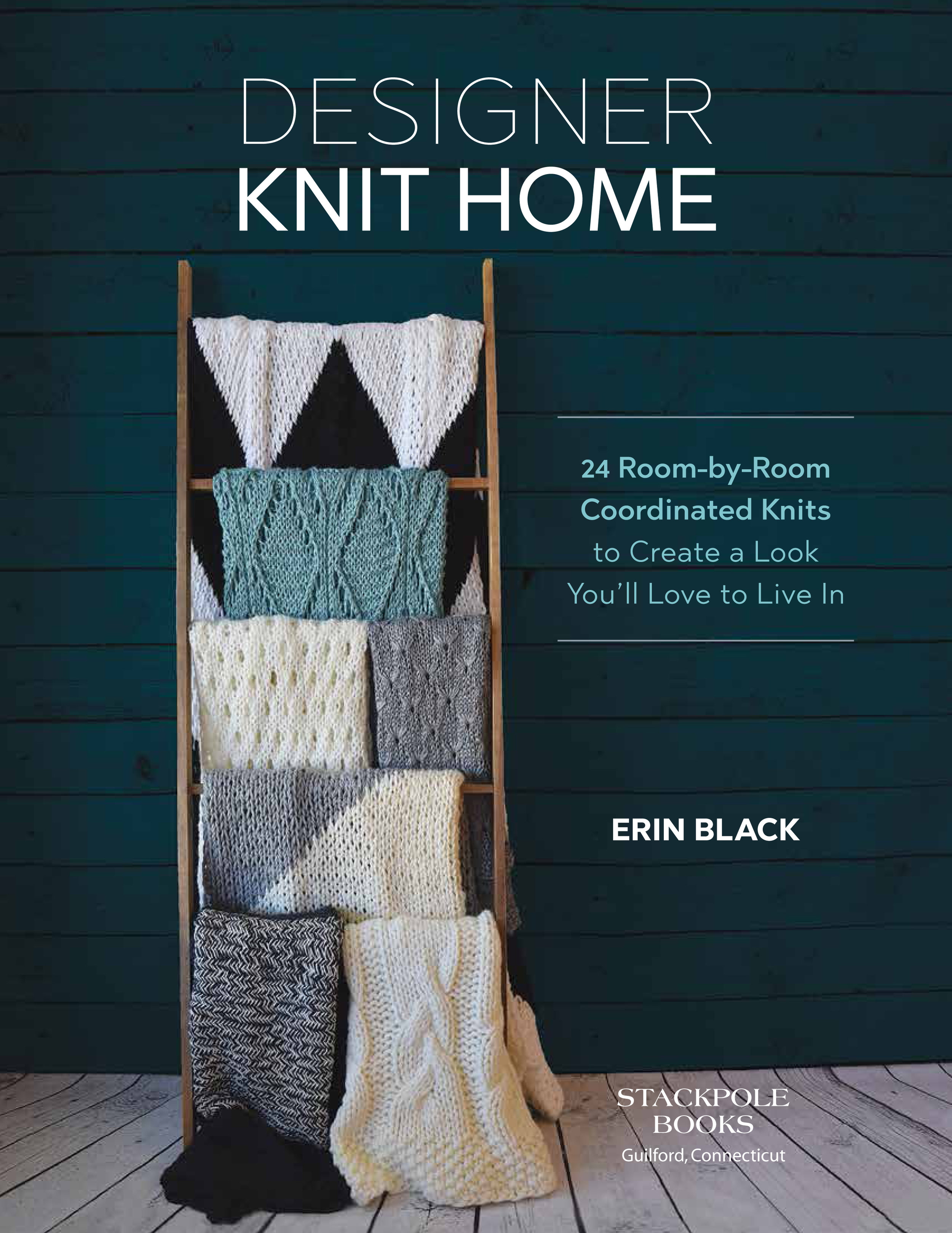 Designer Knit Home - 24 Room-by-RoomCoordinated Knitsto Create a LookYou'll Love to Live in