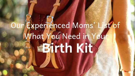 Experienced+Moms+List+of+What+You+Need+in+Your+Birth+Kit.png