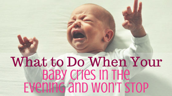 Baby+Cries+in+the+Evening+and+Won't+Stop.png