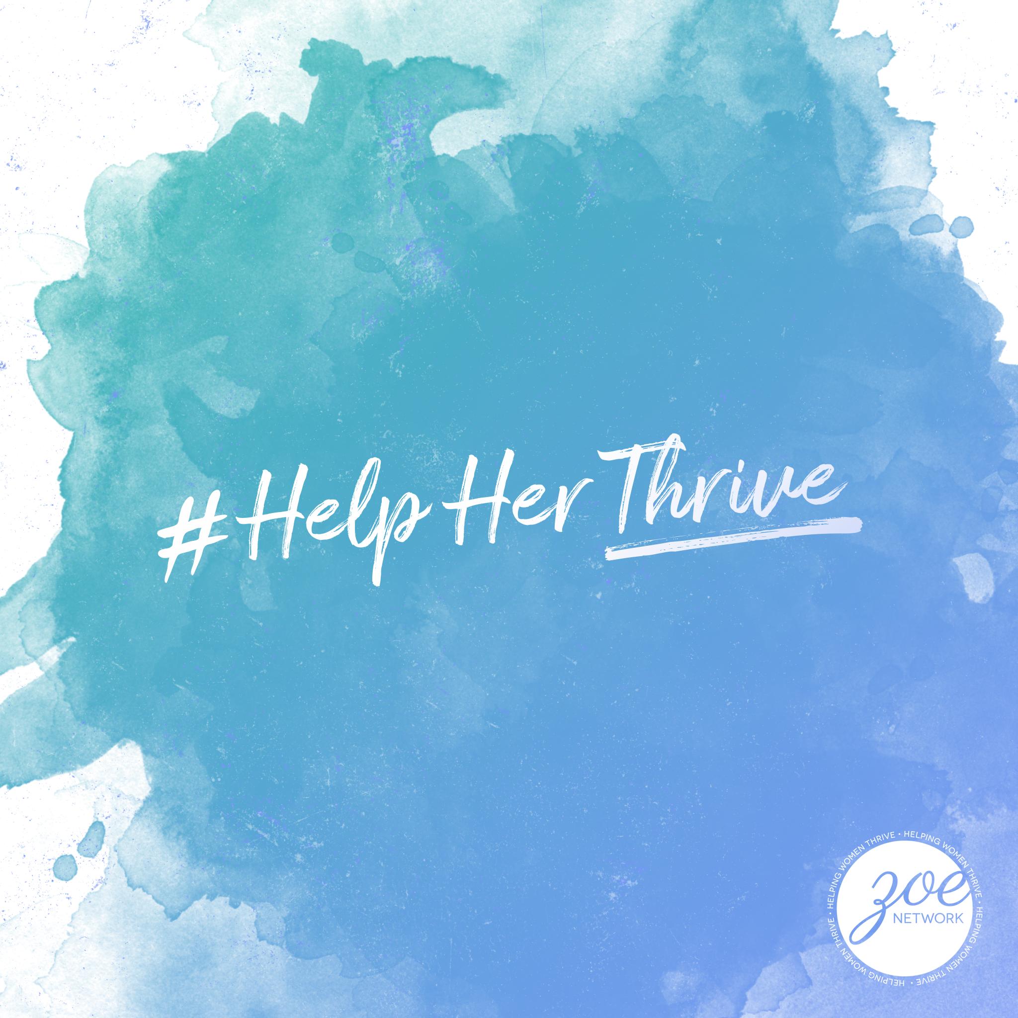 ZOE help her thrive 1.png
