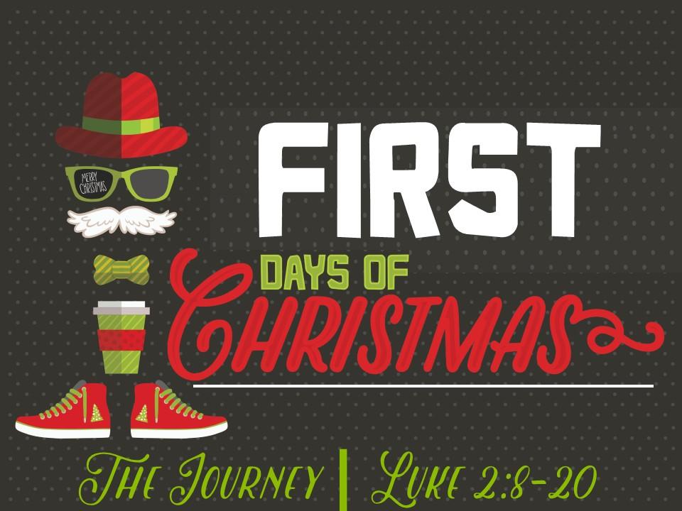 The First Days of Christmas-Journey Luke 2.8-20.jpg