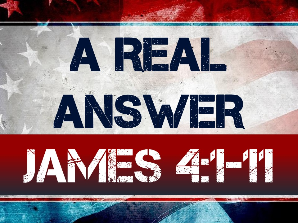 Be Real #8- A REAL ANSWER-James 4.1-11.jpg