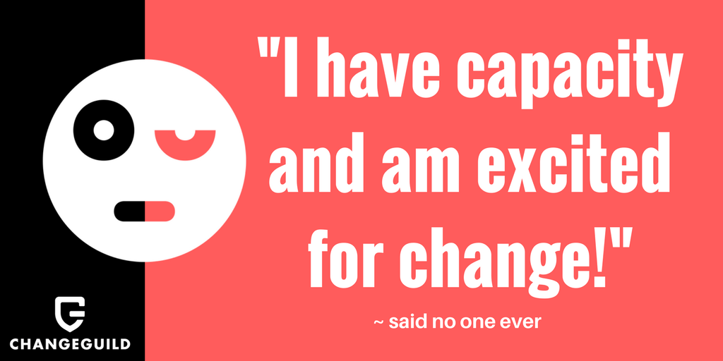 _I have capacity and am excited for change!_3.png