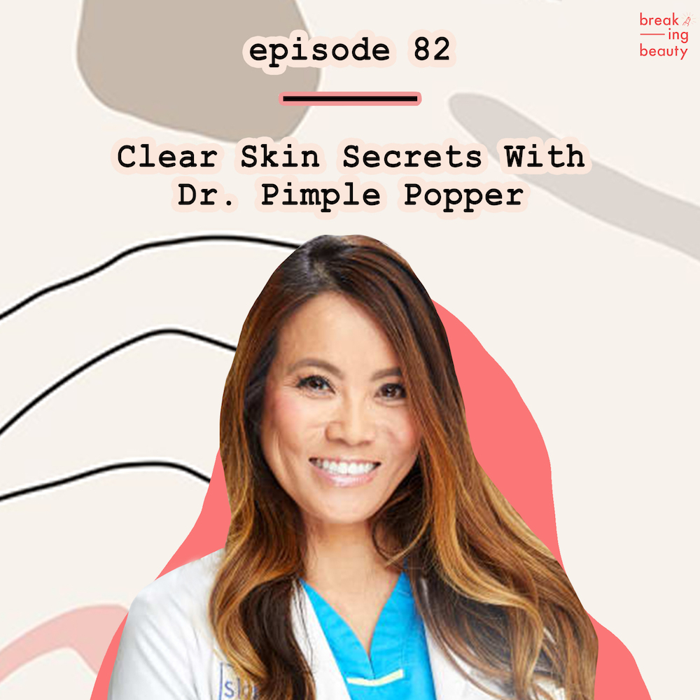 DR Pimple Popper Sandra Lee podcast