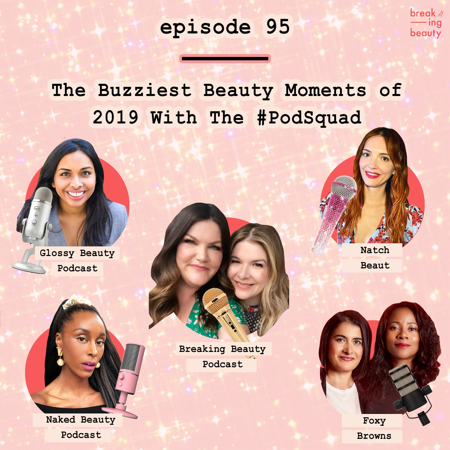 Glow Down — Blog- Breaking Beauty Podcast