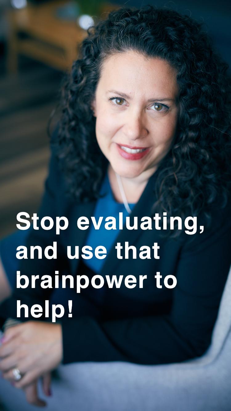 Stop Evaluatin
