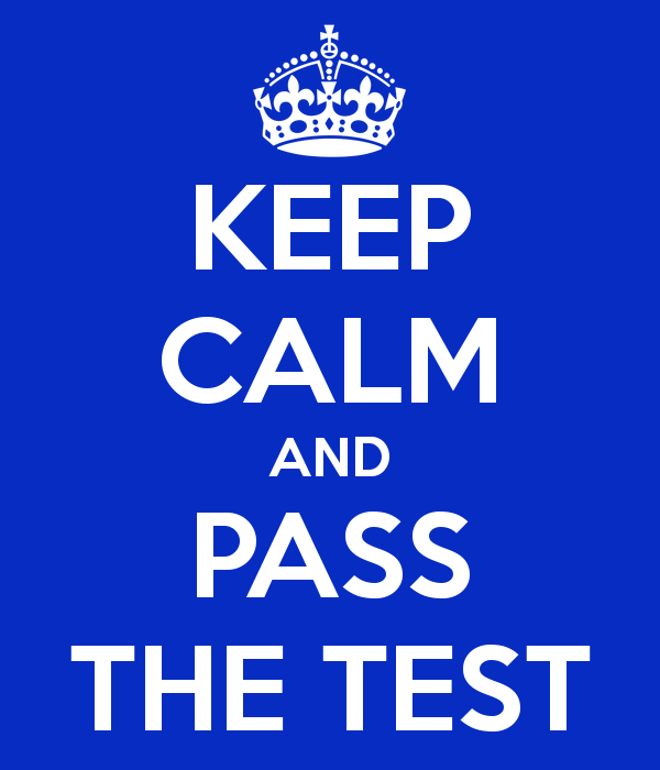 keep-calm-and-pass-the-test-2.png