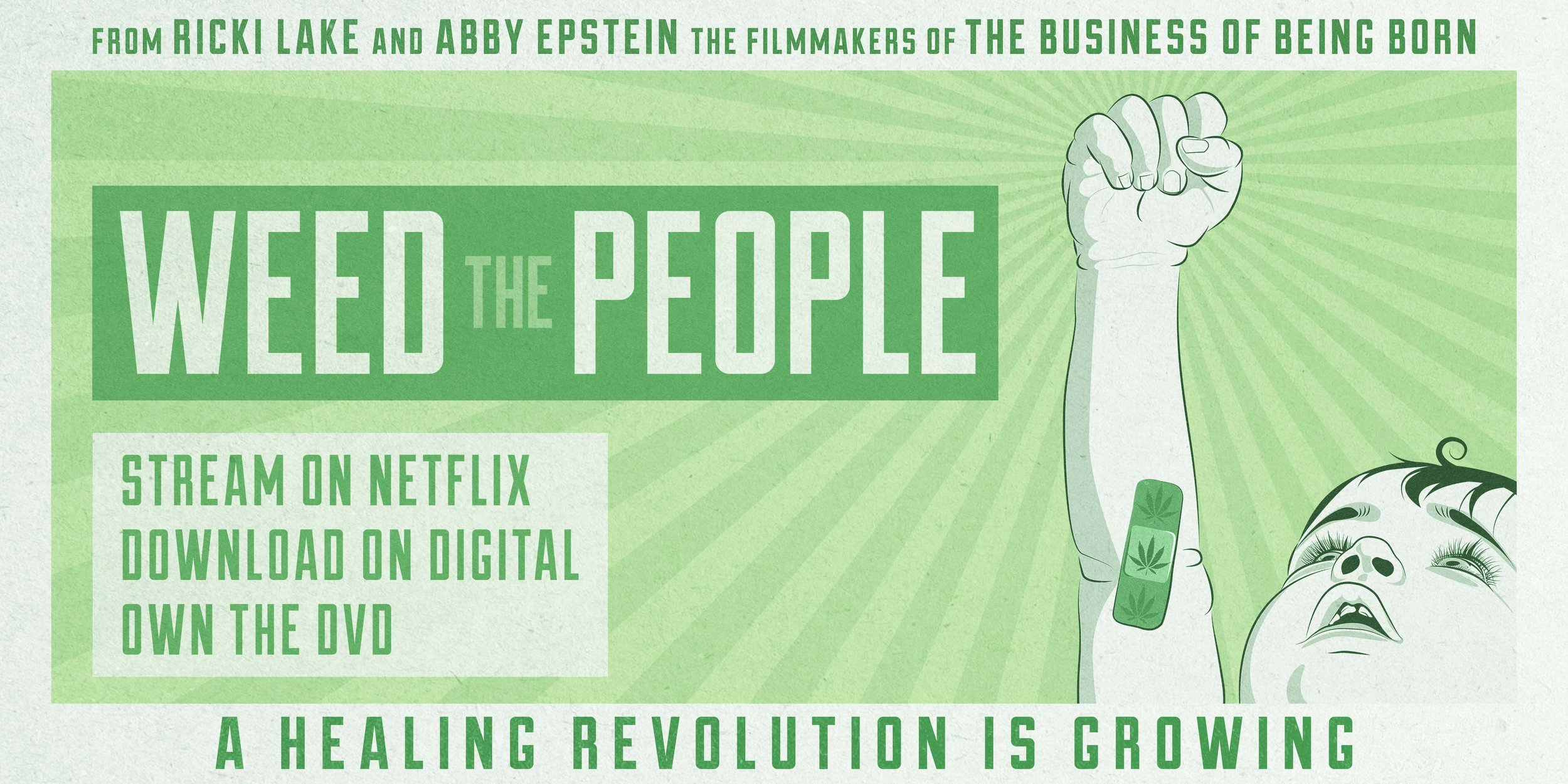 "Stream ""Weed the People"" on Netflix."
