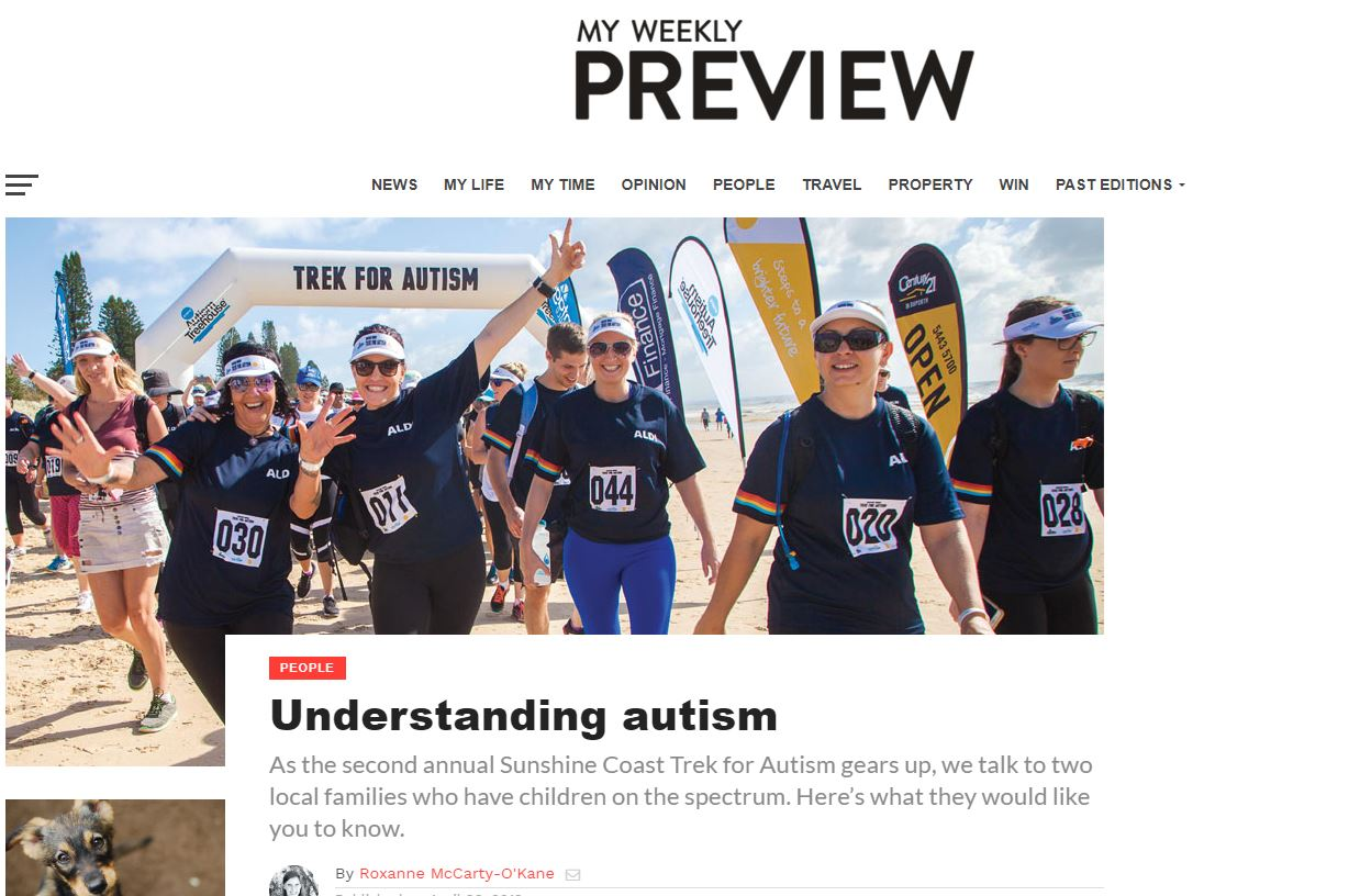 UNDERSTANDING AUTISM - MY WEEKLY PREVIEW | APRIL 26 2019As the second annual Sunshine Coast Trek for Autism gears up, we talk to two local families who have children on the spectrum. Here's what they would like you to know.