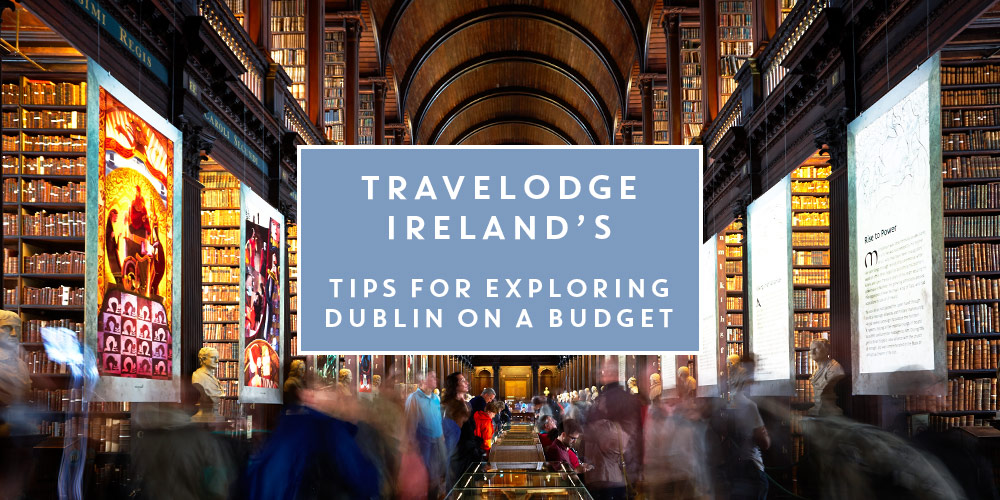 Dublin on a Budget